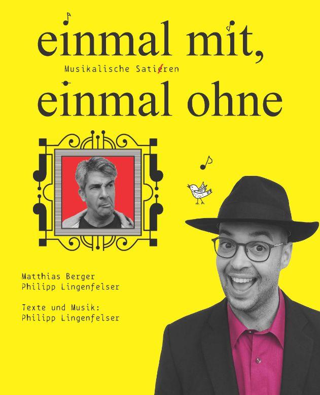 Musikkabarett mit Duo mit ohne!: EINMAL MIT, EINMAL OHNE