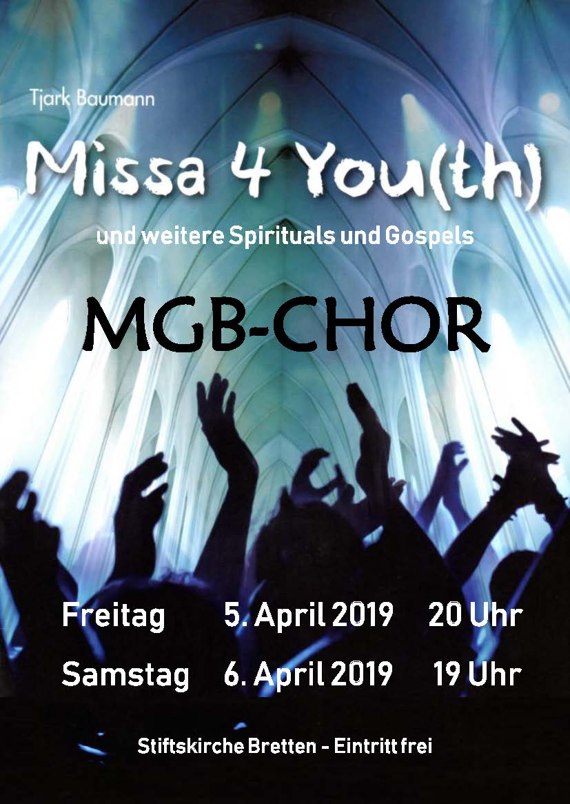 Missa 4 You(th) und weitere Spirituals und Gospels - MGB-Chor